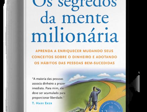 Dica de Livro: Os segredos da mente milionária
